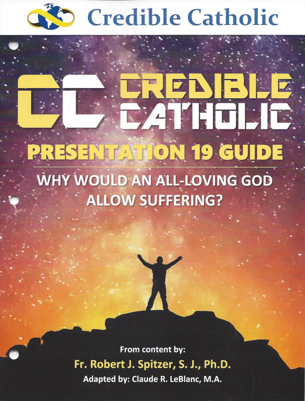 Why does god allow suffering catholic